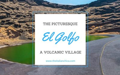 El Golfo: a village that is like something out of a painting