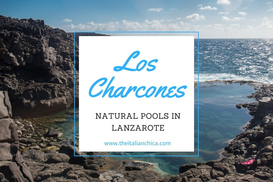 Los Charcones: Natural Pools in Lanzarote
