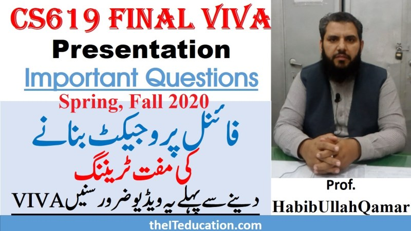 cs619 final viva preparation - Spring 2020 Fall 2020 - VU