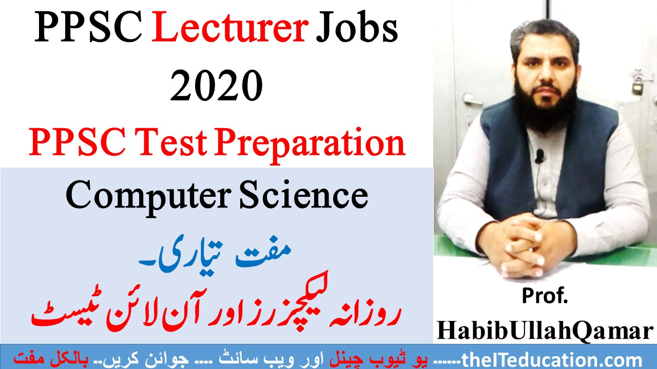 PPSC LECTURER COMPUTER SCIENCE SYLLABUS AND PREPARATION 2020