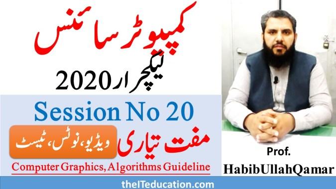 ppsc lecturer computer science test preparation 2020 - Grpahics and Algorithms