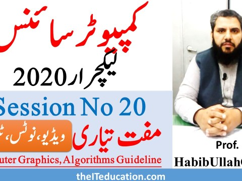 ppsc lecturer computer science test preparation 2020 - Grpahics and Algorithms