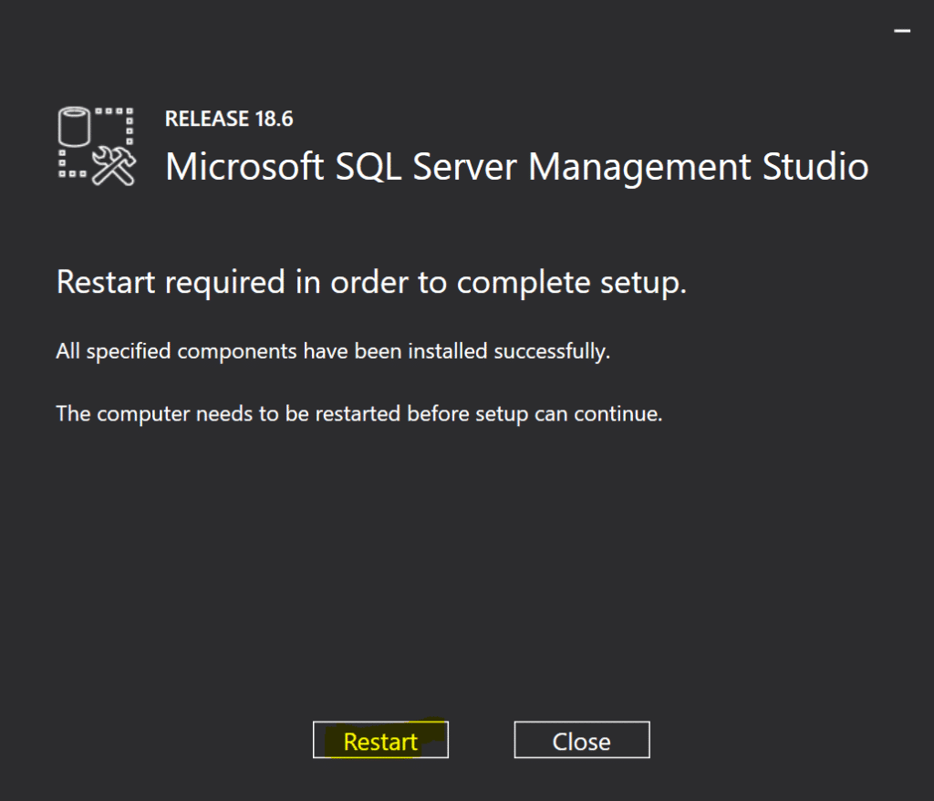 SSMS Installation complete and Restart Required