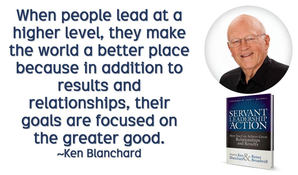 Ken Blanchard keep your servant heart