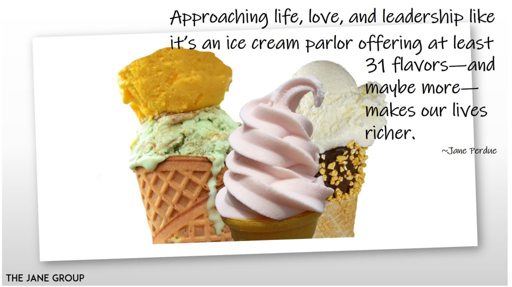31 flavors of life, love, and leadership