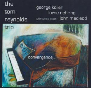 Tom Reynolds Trio Convergence
