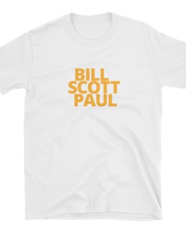BILL, SCOTT, PAUL Unisex T-Shirt