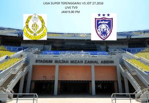Ulasan penuh jdt vs Terengganu liga super 27.2.2016