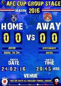 ayeyawady vs jdt, poster jdt vs ayeyawady piala afc 2016,