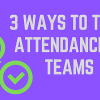 3 Ways to Take Attendance in Teams