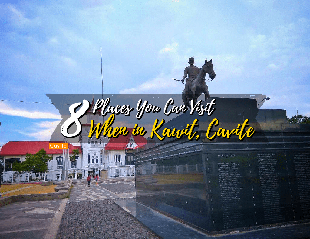 8 Places You Can Visit When in Kawit, Cavite