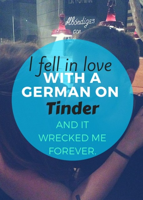 I fell in love with a german on tinder
