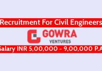 Gowra Ventures Pvt Ltd Recruitment For Civil Engineers