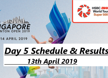 Singapore Open Schedule and Result 13th April