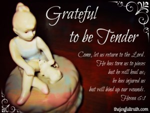 Grateful to be Tender