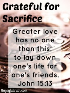Grateful for Sacrifice