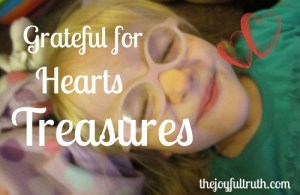 Grateful for Hearts Treasures