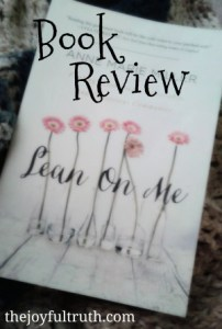Book Review: Lean On Me by Anne Marie Miller