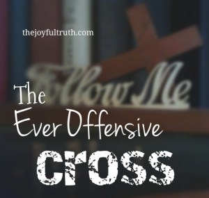 The Ever Offensive Cross