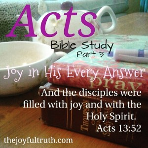 Acts: Joy in His Every Answer