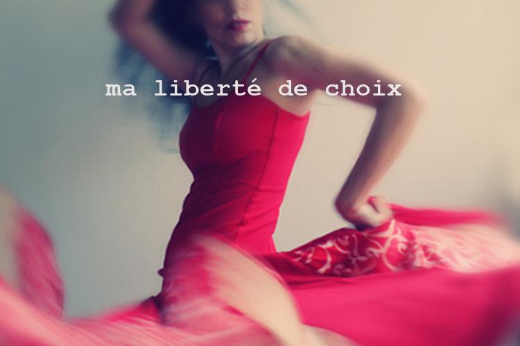 Ma liberté de choix