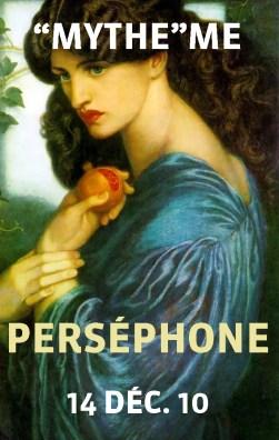 """""""Mythe""""Me with Perséphone, rendez-vous le 11 janvier 2011"""