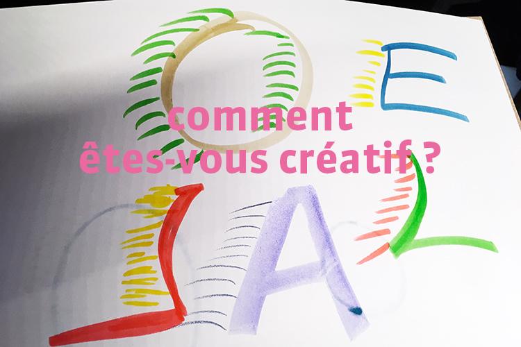 Comment êtes-vous créatif ?
