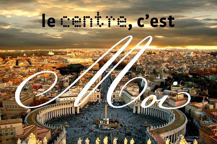 Rome, le monde et moi