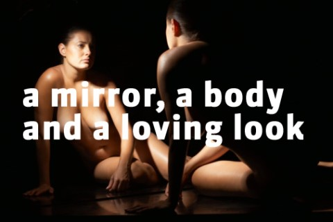 Trois outils du bonheur (Mirror, Body and Loving Look)