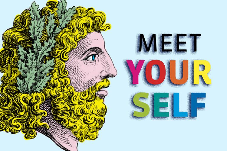 Meet yourself