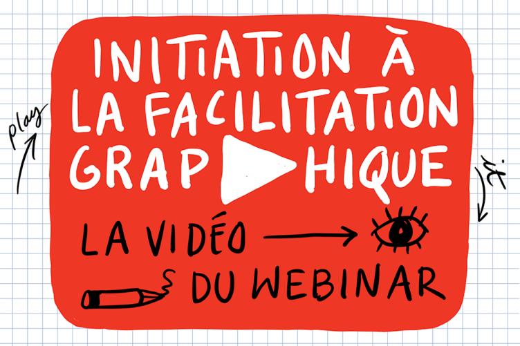 "La vidéo du webinar ""Initiation à la facilitation graphique"" par Vanina Gallo"