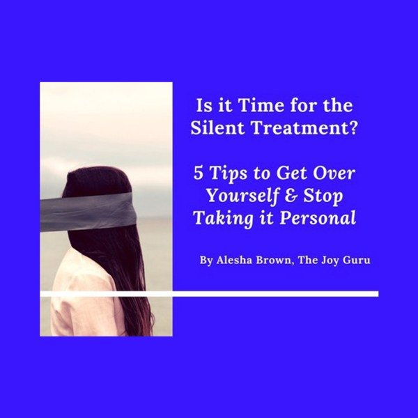 IS IT TIME FOR THE SILENT TREATMENT