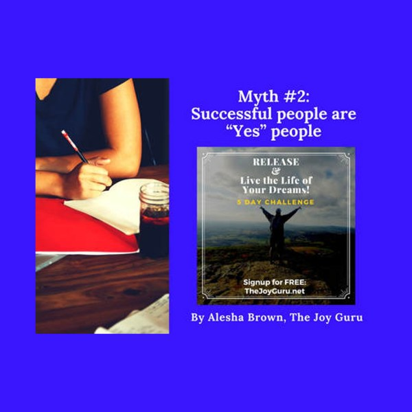 """Lie 2 - Successful people are """"Yes"""" people"""