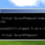 VHDファイルをWindows XPでマウントして使う