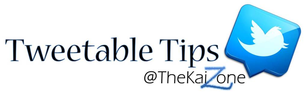 Tweetable Tips from @TheKaiZone Logo - v3