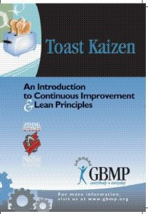Toast Kaizen by Bruce Hamilton of the Greater Boston Manufacturing Partnership (GBMP) [kaizen books, kaizen book, kaizen videos, kaizen video, kaizen DVD]