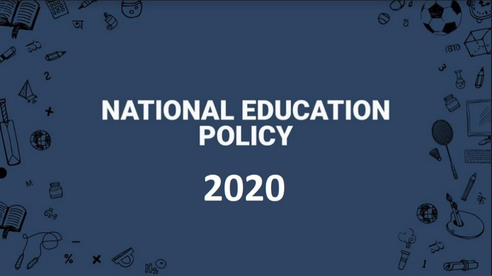 'National Educational Policy' 2020 – Highlights & Concerns!
