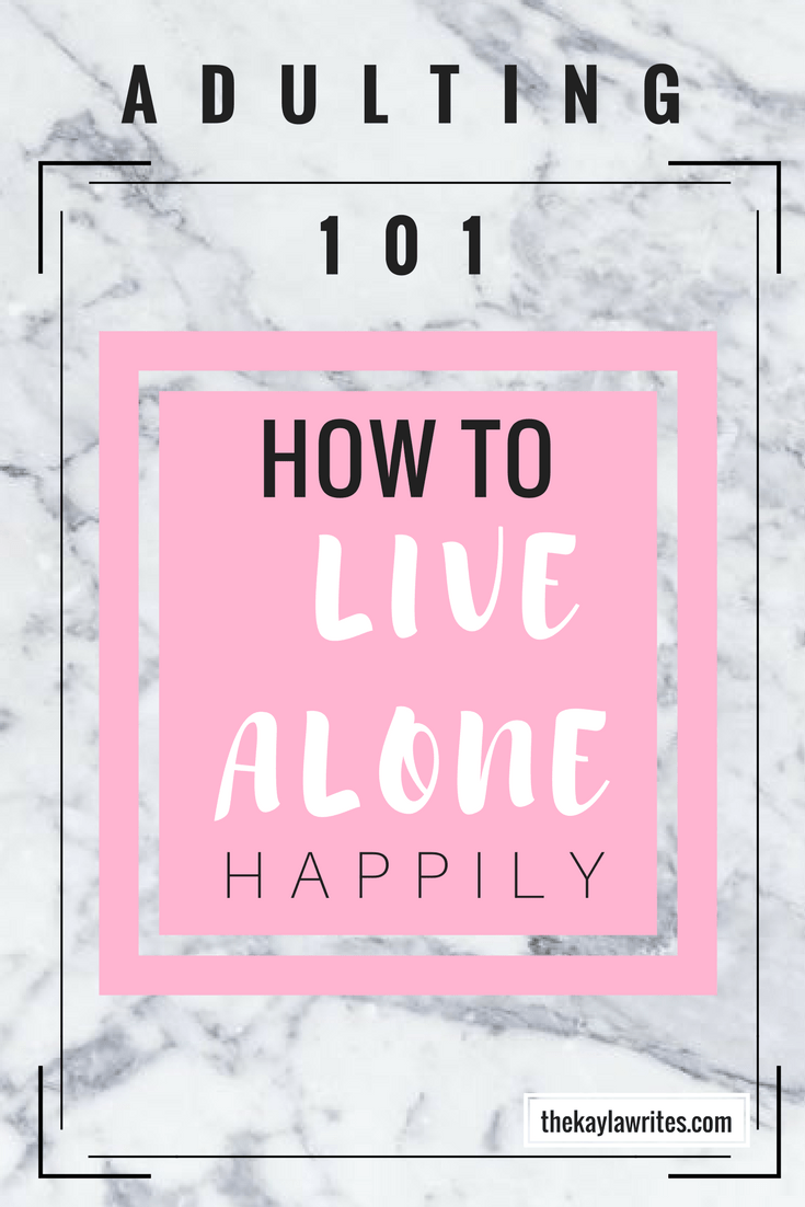 How to live alone happily