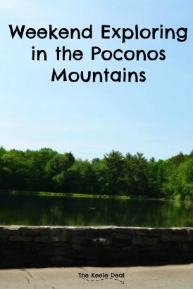Weekend Exploring in the Poconos Mountains - Are you planing a trip to the Pocono Mountains or dreaming of a future vacation? Here is what we did on our weekend in the Poconos, maybe you can add some of these ideas to your vacation itinerary.
