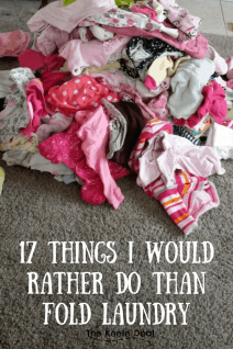 17 Things I would Rather Do than Fold Laundry Folding laundry is one of my least favorite chores. With 2 little people, it seems that the task of washing and folding clothes is almost never ending. thekeeledeal.com