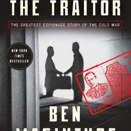 The Spy and The Traitor — Book Notes