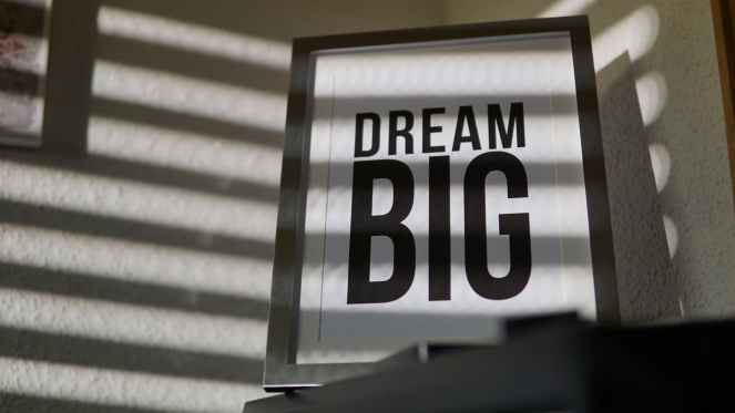 dream big signage for tips for achieving your goals post.