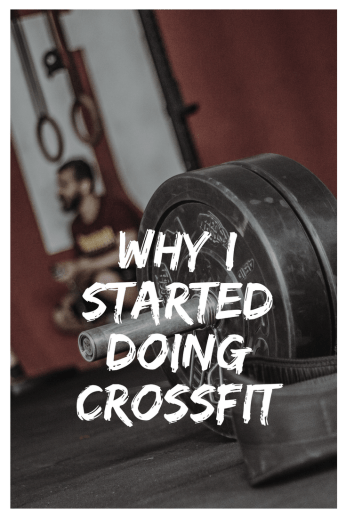 How I Started my CrossFit Journey
