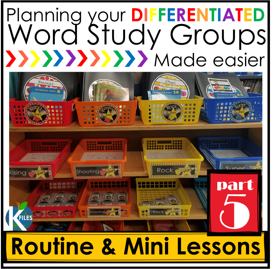 Words Their Way, OUR way Part 5: Routine & Differentiated Mini-lessons