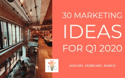 30 Q1 Marketing Ideas for January, February and March