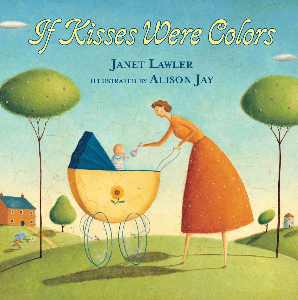 If Kisses Were Colors - best mother's day picture books