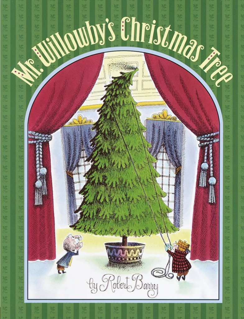 Mr. Willowby's Christmas Tree - one of the Best Christmas Picture Books