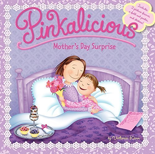 Pinkalicious Mother's Day Surprise - the best Mother's Day picture books