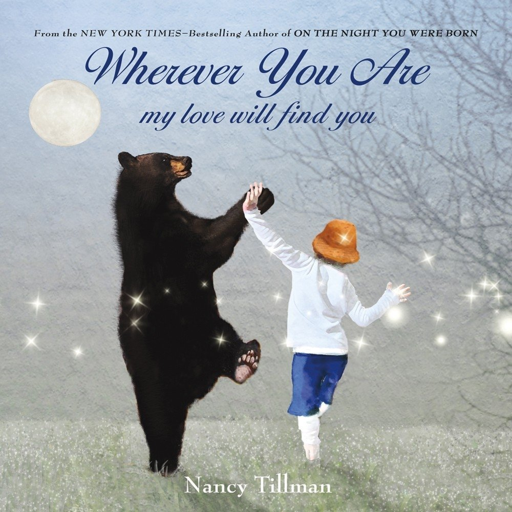 Wherever You Are, My Love Will Find You Book - The Best Books for 1 Year Olds