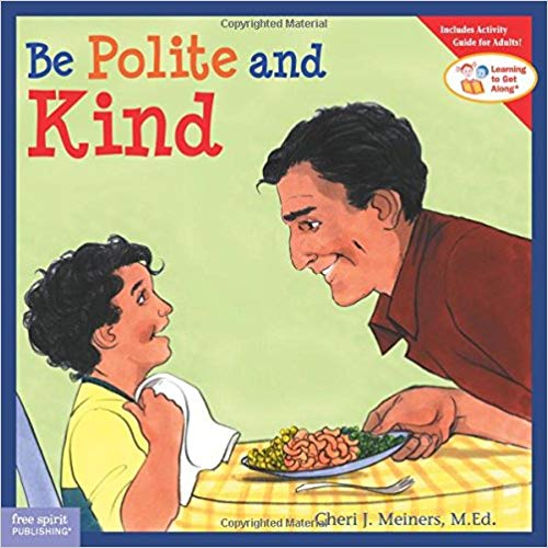 Be Polite and Kind  - Children's Books on Manners